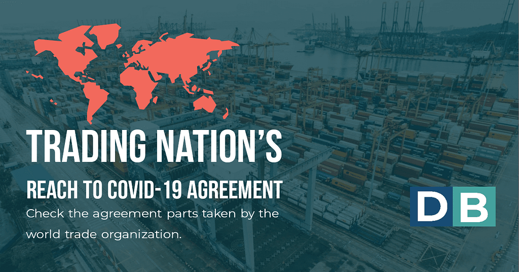 Trading nations reach COVID-19 agreement