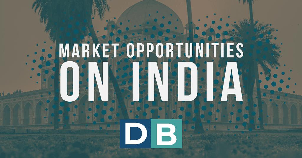 Market Opportunities On India