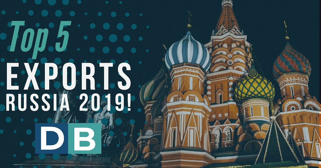 Top 5 Exports Russia year 2019!