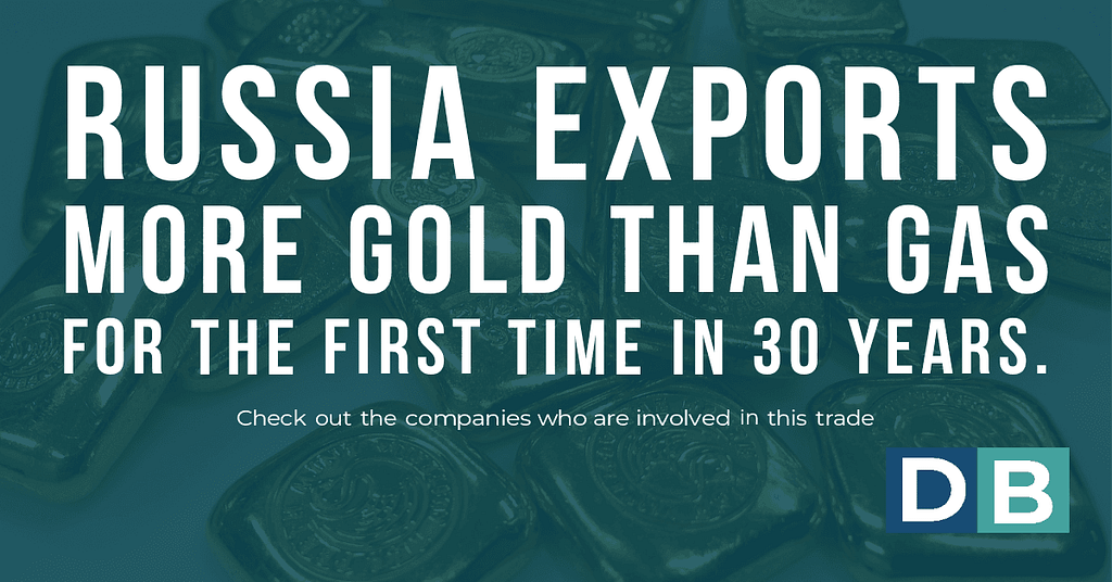 Russia exports more gold than gas for the first time in 30 years