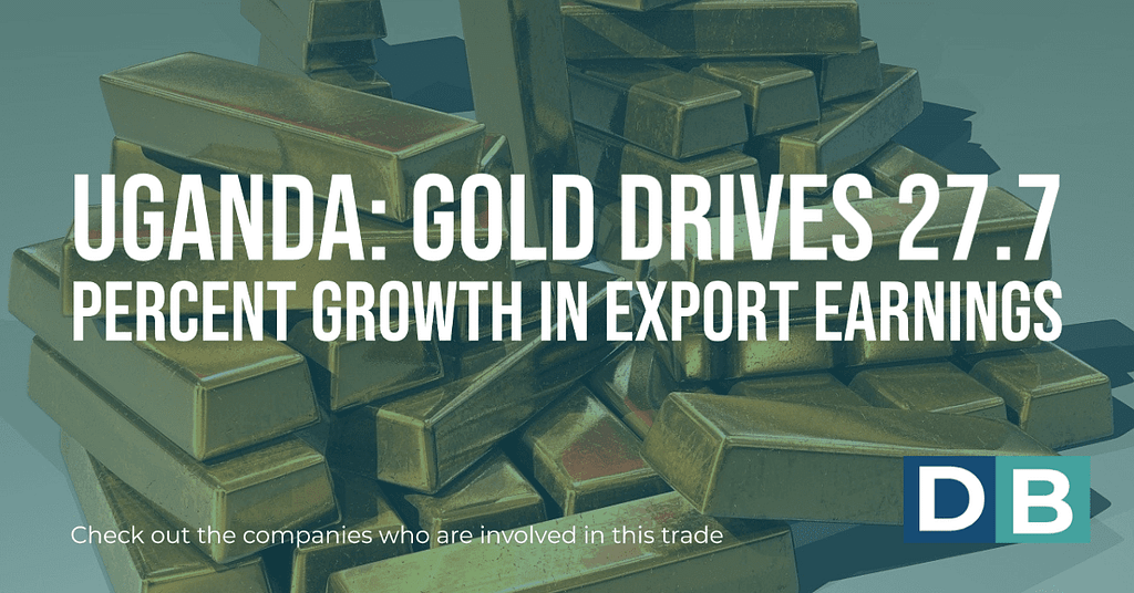 Uganda: Gold Drives 27.7 Percent Growth in Export Earnings
