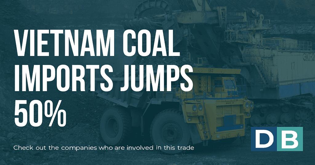 Vietnam coal imports jump 50%