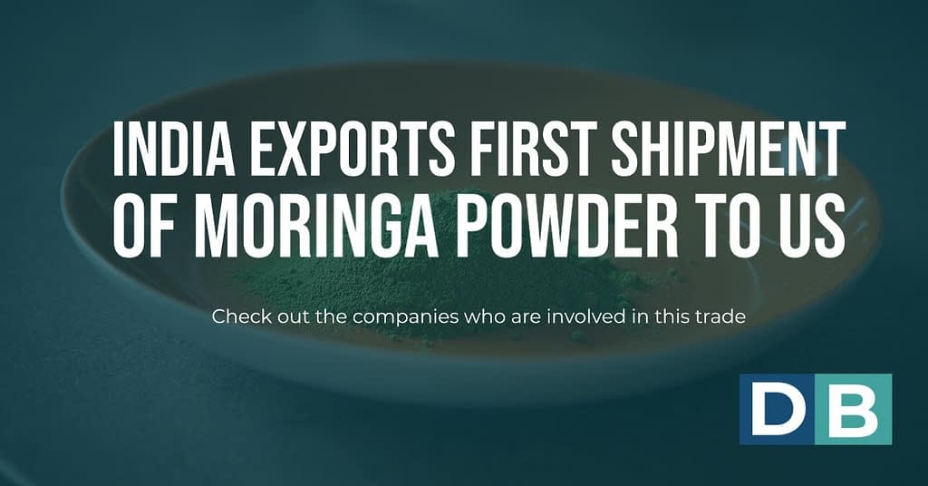 India exports first shipment of moringa powder to US