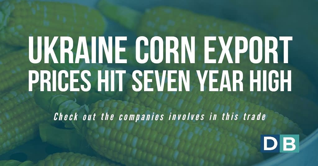 Ukraine corn export prices hit seven-year high